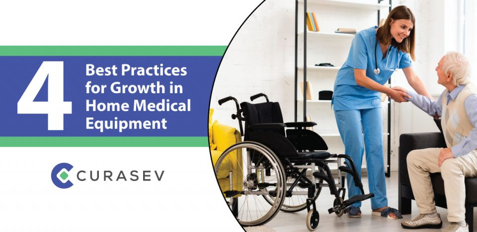 Best Practices for Growth in Home Medical Equipment