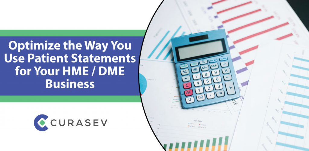Optimize the Way You Use Patient Statements for Your HME / DME Business